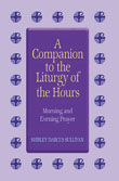 Liturgy Of The Hours Companion