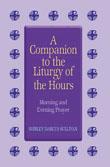 Liturgy Of The Hours Companion