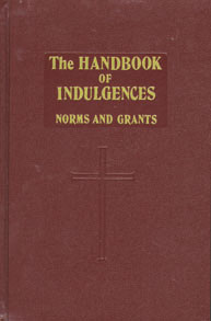 THE HANDBOOK OF INDULGENCES